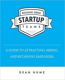 Building Great Startup Teams Book